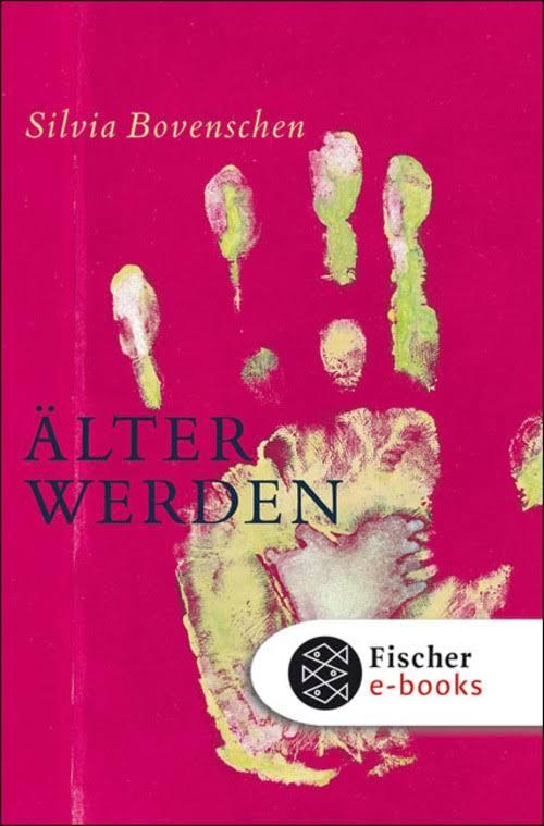 Buch Älter werden Silvia Boverschen